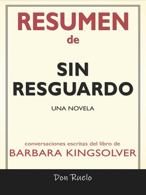cover image of Resumen de Sin Resguardo