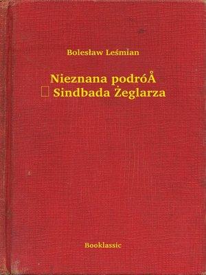 cover image of Nieznana podróż Sindbada Żeglarza