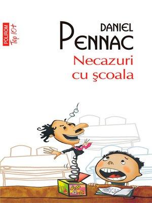 cover image of Necazuri cu şcoala