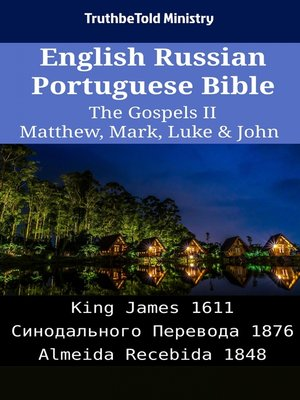 cover image of English Russian Portuguese Bible - The Gospels II - Matthew, Mark, Luke & John