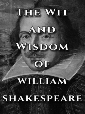 cover image of Shakespeare Quotes Ultimate Collection--The Wit and Wisdom of William Shakespeare
