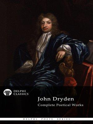 cover image of Delphi Complete Works of John Dryden (Illustrated)