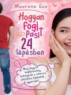 cover image of Hogyan fogj pasit 24 lépésben