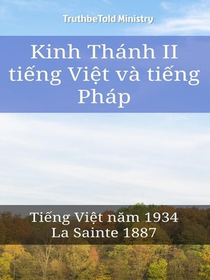 cover image of Kinh Thánh II tiếng Việt và tiếng Pháp