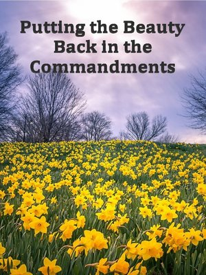 cover image of Putting the Beauty Back in the Commandments
