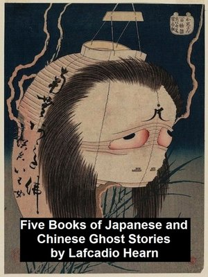 cover image of Five Books of Japanese and Chinese Ghost Stories