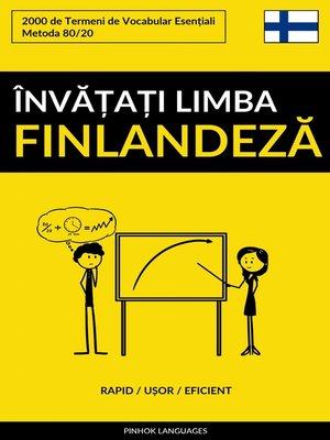 cover image of Învățați Limba Finlandeză--Rapid / Ușor / Eficient
