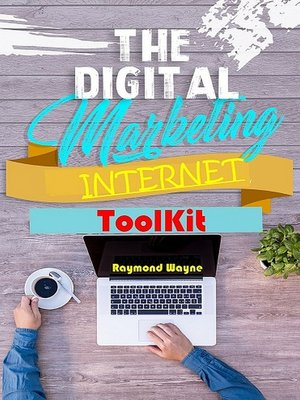 cover image of The Digital Marketing Internet Toolkit