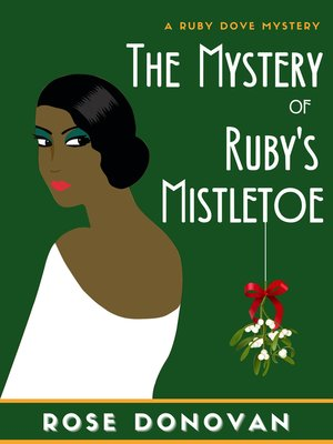 cover image of The Mystery of Ruby's Mistletoe