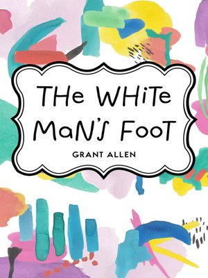cover image of The White Man's Foot