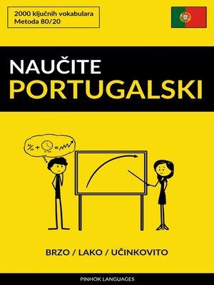 cover image of Naučite Portugalski--Brzo / Lako / Učinkovito