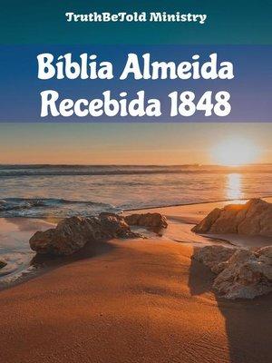 cover image of Bíblia Almeida Recebida 1848