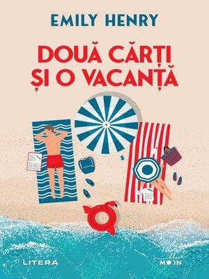 cover image of Două cărți și o vacanță