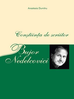 cover image of Bujor Nedelcovici--Conștiința de scriitor