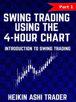 cover image of Swing Trading using the 4-hour chart 1