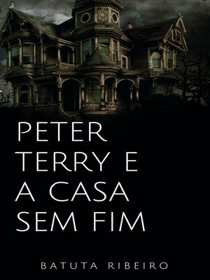 cover image of Peter Terry e a casa sem fim