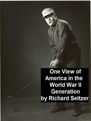 cover image of One View of America in the World War II Generation