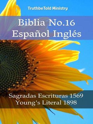 cover image of Biblia No.16 Español Inglés
