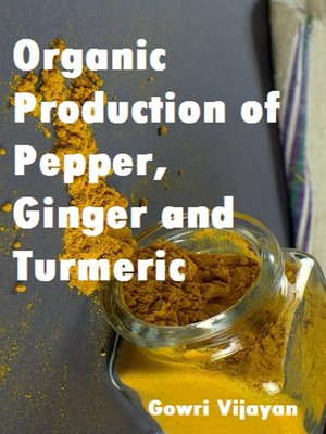cover image of Organic Production of Pepper, Ginger and Turmeric
