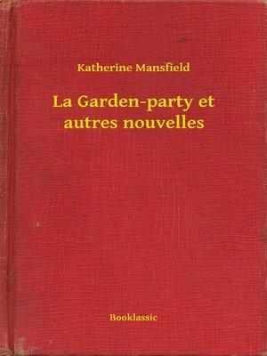 cover image of La Garden-party et autres nouvelles