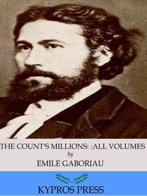 cover image of The Count's Millions: All Volumes