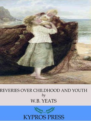 cover image of Reveries over Childhood and Youth