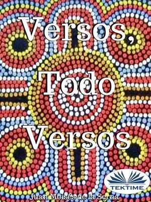 cover image of Versos, Todo Versos