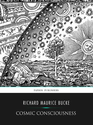 cover image of Cosmic Conciousness, a Study in the Evolution of the Human Mind