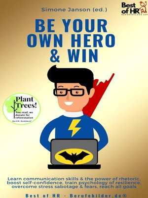 cover image of Be Your Own Hero & Win