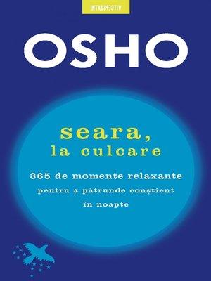 cover image of OSHO. Seara, La Culcare