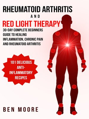 cover image of Rheumatoid Arthritis and Red Light Therapy