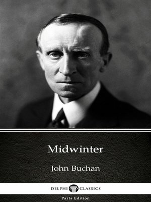 cover image of Midwinter by John Buchan--Delphi Classics (Illustrated)
