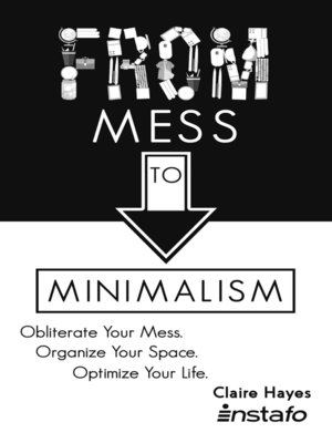 cover image of From Mess to Minimalism