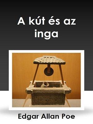 cover image of A kút és az inga