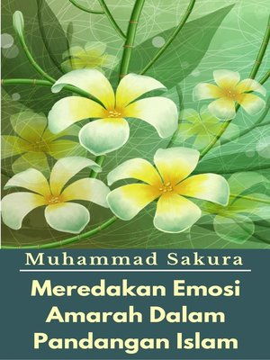 cover image of Meredakan Emosi Amarah Dalam Pandangan Islam