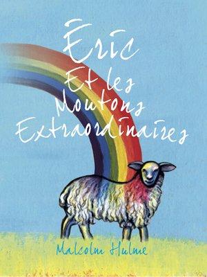 cover image of Éric Et les Moutons Extraordinaires
