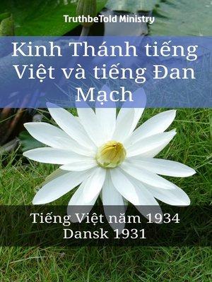 cover image of Kinh Thánh tiếng Việt và tiếng Đan Mạch
