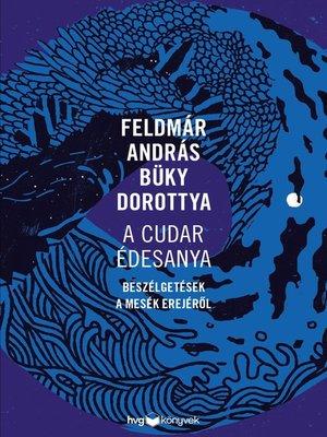 cover image of A cudar édesanya