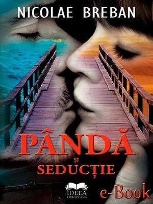 cover image of Pândă și seducție