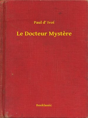 cover image of Le Docteur Mystere