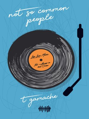 cover image of Not So Common People