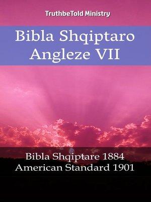 cover image of Bibla Shqiptaro Angleze VII