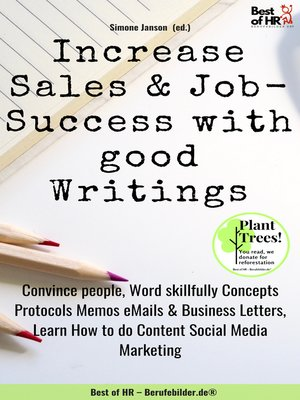 cover image of Increase Sales & Job-Success with good Writings