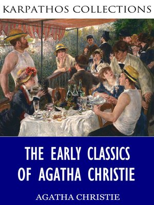 cover image of The Early Classics of Agatha Christie