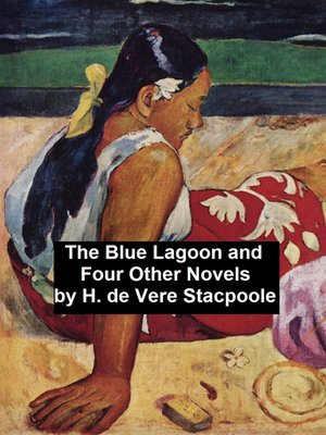 cover image of The Blue Lagoon and Four Other Novels