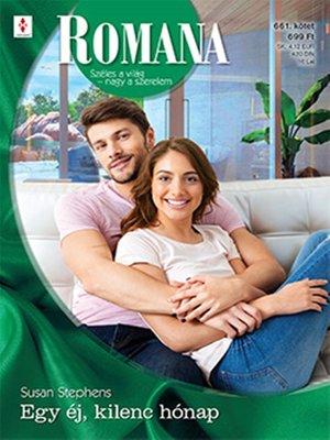 cover image of Egy éj, kilenc hónap