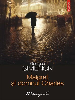 cover image of Maigret și domnul Charles