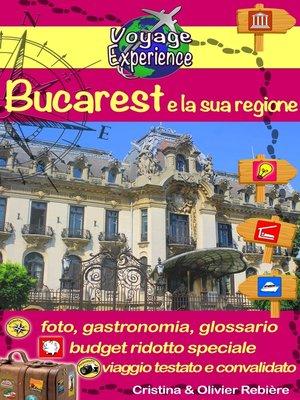 cover image of Bucarest e la sua regione