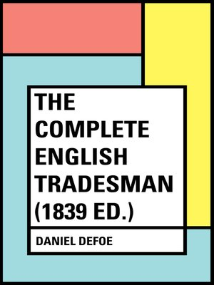 cover image of The Complete English Tradesman (1839 ed.)