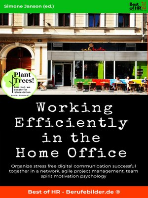 cover image of Working Efficiently in the Home Office